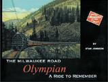 The Milwaukee Road Olympian A Ride to Remember