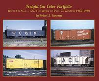 Freight Car Color Portfolio Book #1: ACL-GN, the Work of Paul C. Winters 1960-1980