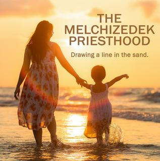 Melchizedek Priesthood Link to Resources