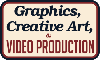 Graphics, Creative Art, and Video Production