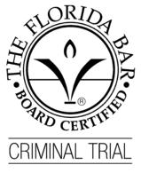 Board Certified Criminal Trial Attorney - Orlando, Florida