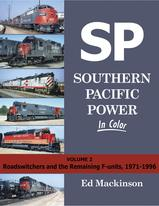 Southern Pacific Power In Color Volume 2: