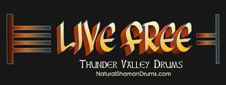 Thunder Valley Drums motto