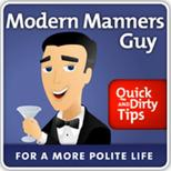 https://www.quickanddirtytips.com/modern-manners-guy