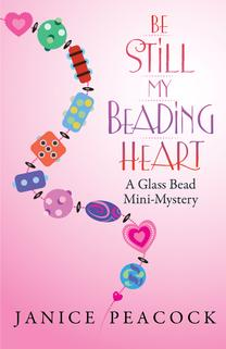 Be Still My Beading Heart by Janice Peacock