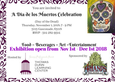 St. Louis Art Unus Mundus Art Jasmine Raskas art opening receptions a diamond de los muertos celebration Thomas Dunn learning center
