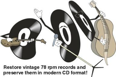 Restore vintage 78 rpm records and preserve them in modern CD format!