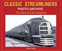 Classic Streamliners Photo Archive The Trains and the Designers