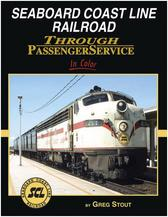 Seaboard Coast Line Through Passenger Service In Color August 1, 2019 Release