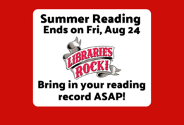 Summer Reading Ends on Friday, August 24