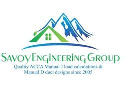 www.load-calculations.com Savoy Engineering Group - Quality ACCA Manual J load calculations & Manual D duct designs since 2005!