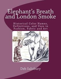 Elephant's Breath and London Smoke by Deb Salisbury