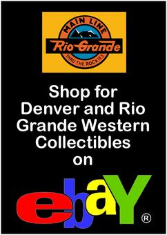 Click here to Shop for Denver and Rio Grande Collectibles on eBay