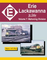 Erie Lackawanna In Color Volume 7: Mahoning Division