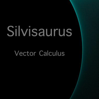 Vector Calculus by Silvisaurus