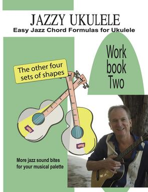 Jazzy Ukulele Workbook 2