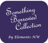 Something Borrowed Collection by Elements NW Events