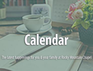 Rocky Mountain Chapel Calendar
