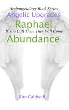 Archangel Raphael, Angel Messages