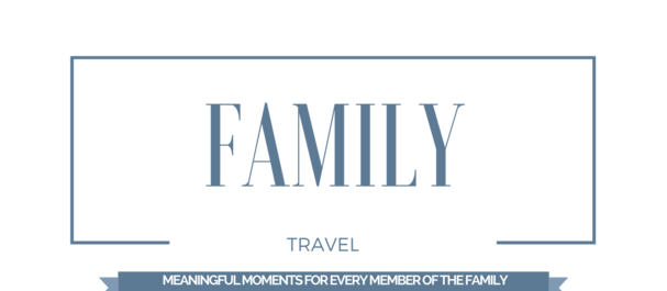Your family travels