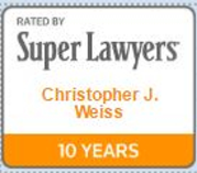 Super Lawyers - Christopher J Weiss 10 Years
