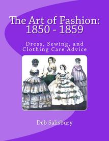 Art of Fashion: 1850 - 1859 by Deb Salisbury