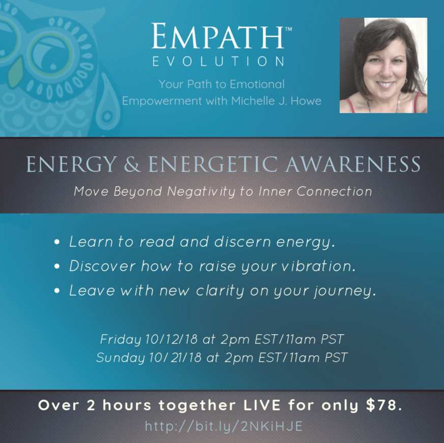 Energy & Energetic Awareness