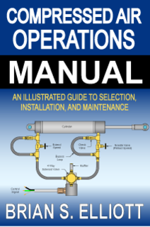 Compressed Air Operations Manual by Brian S Elliott