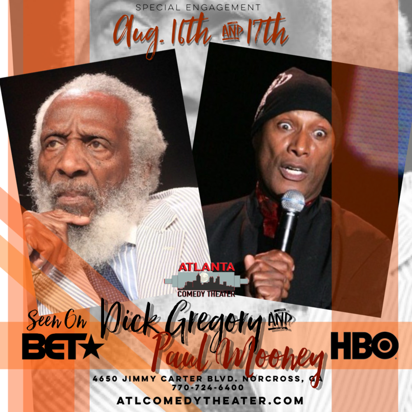 Atlanta comedy uptown comedy punchline comedy laughing skull paul mooney dick gregory