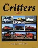Railroad Critters in Color Volume 5