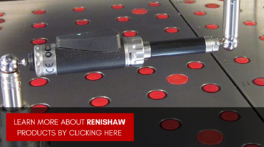 Click to Learn More about Renishaw Products
