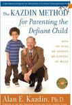 "Cover of ""The Kazdin Method for Parenting the Defiant Child"" book by Alan Kazdin"