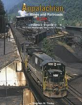 Appalachian Coal Mines and Railroads In Color Vol. 2: Virginia