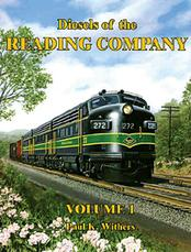 Diesels of the Reading Company Volume 1