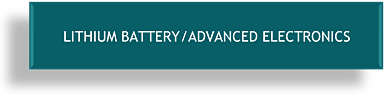 Lithium Battery/Advanced Electronics