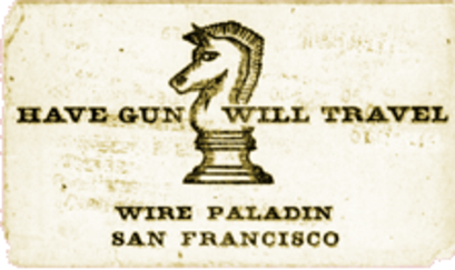 Have gun will travel paladin was played by richard boone and was on tv from 1957 to 1963 colourmoves