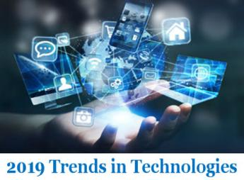 Trends in technologies that will impact in 2019