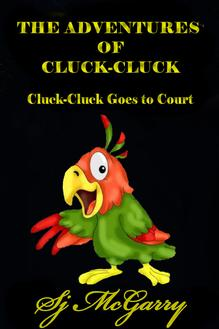 The Adventures of Cluck-Cluck: Cluck-Cluck-Goes To Court