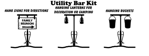 Utility Bar Kit - Hang Signs, Lanterns, Decorations, or Buckets