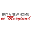 Buy a New Home in Maryland Company Logo