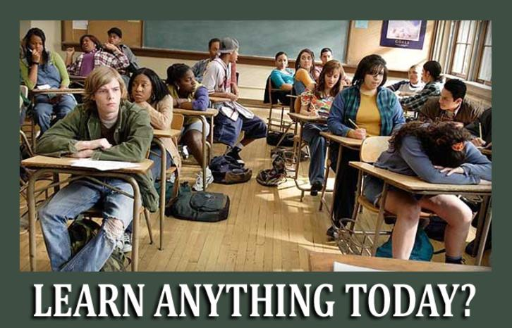 You can't learn anything in many government schools today.