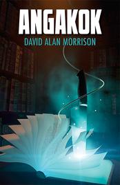 A supernatural thriller by David Alan Morrison
