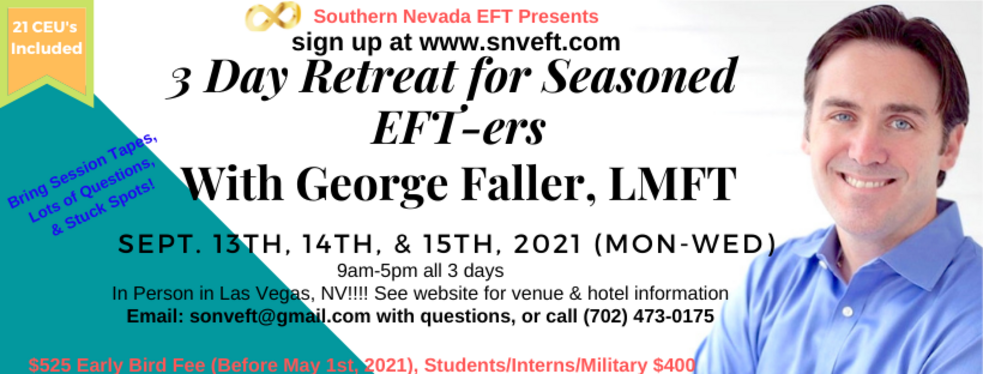 3 Day Advanced EFT Intensive Refresher with George Faller with SNVEFT