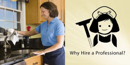 Why hire a professional cleaning service when an independent cleaner is cheaper? Picture of a professional maid.