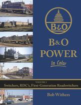 B&O Power in Color Volume 2 Switchers, RDC's, First Generation Road Switchers