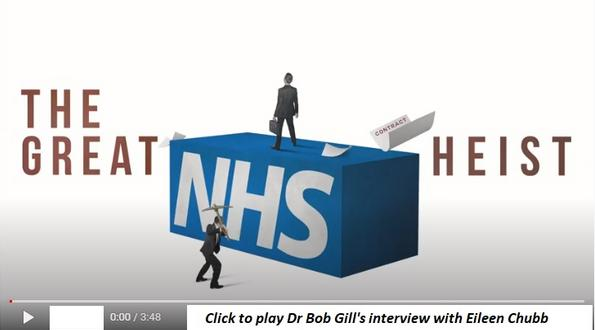 Dr Bob Gill interview with Eileen Chubb for The Great NHS Heist