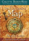 "Cover of ""The Enchanted Map Oracle Cards"" by Colette Baron-Reid"