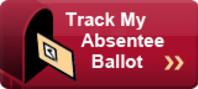 Click here to Track Absentee Ballot