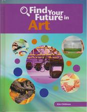 Find Your Future in Art at Cherry Lake Publishing