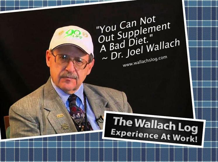 """You Can Not Out Supplement A Bad Diet."" ~ Dr. Joel Wallach"